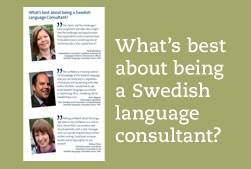 What's the best about being a Swedish language consultant?